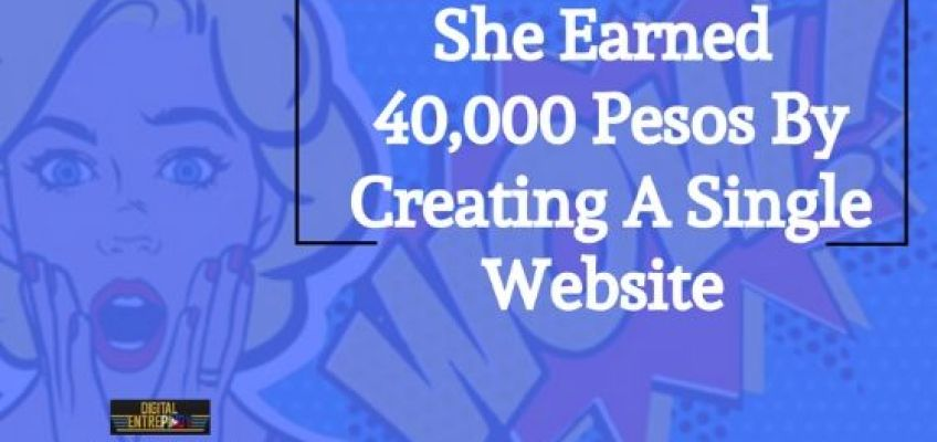She Earned 40,000 Pesos By Creating A Single Website