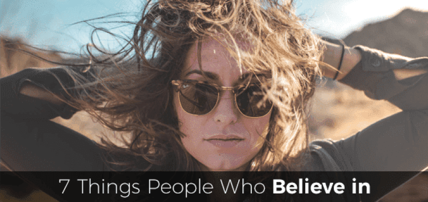 How To Believe In Yourself? And The 7 Ways To Do It