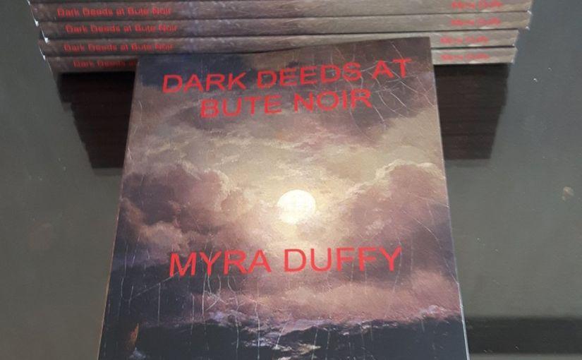 Myra Duffy   Dark Deeds At Bute Noir