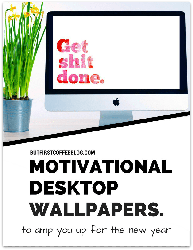 motivational desktop wallpapers to amp you up for the new year - but