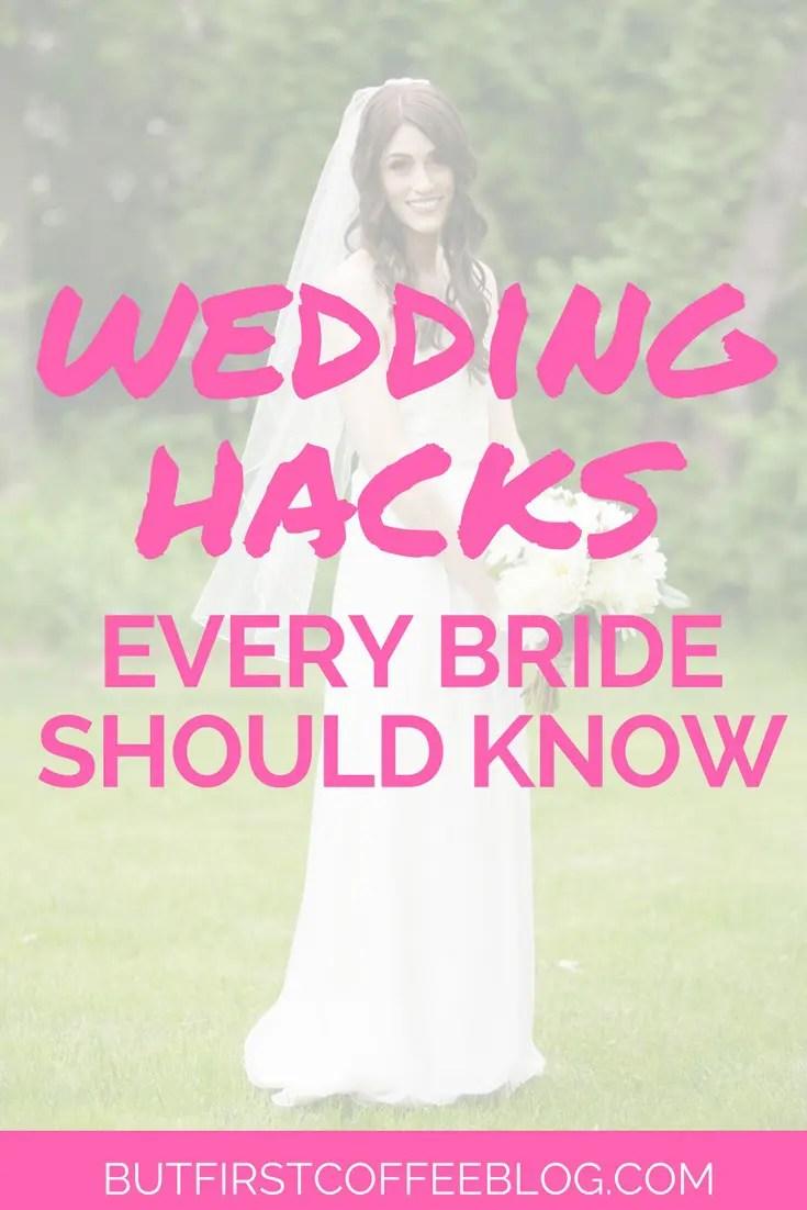 wedding hacks every bride should know