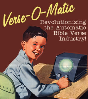 Verse-O-Matic - Revolutionizing the Automatic Bible Verse Industry!