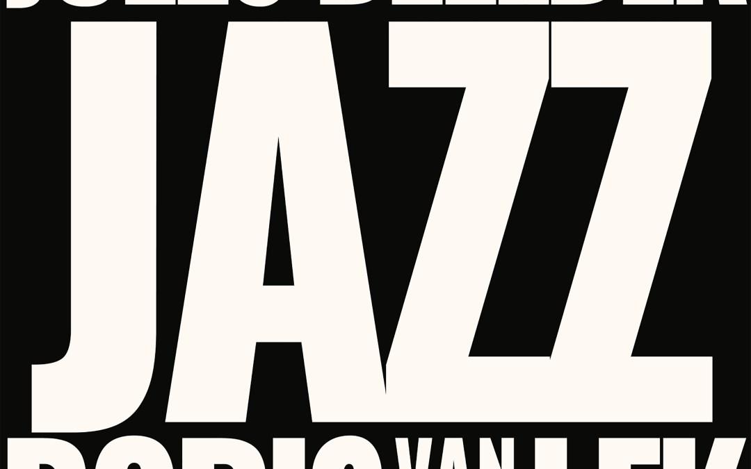 Boris van der Lek & Jules Deelder – Jazz