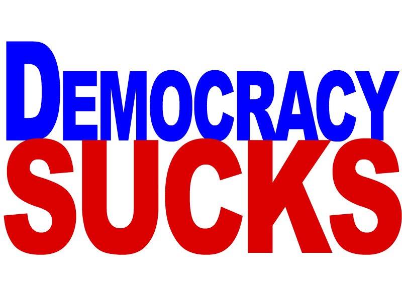 democracy.sucks