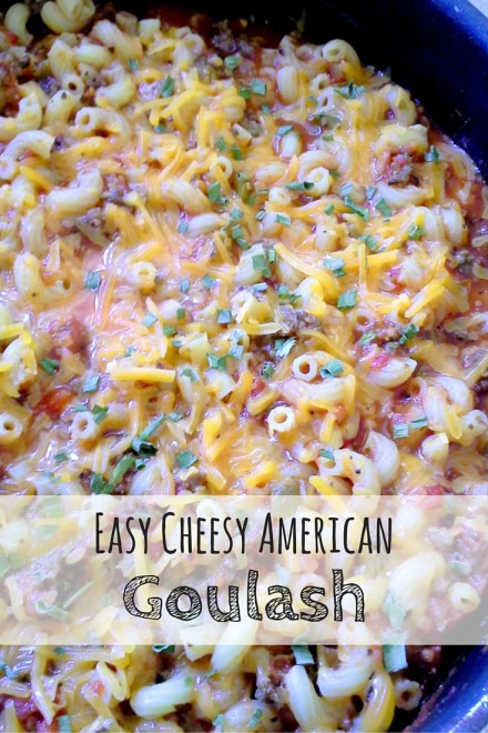 Easy Cheesy American Goulash