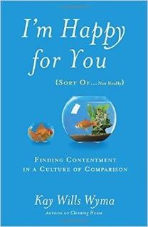 I'm Happy for You (Sort of... Not Really) Book Review