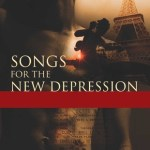 Review: Songs for the New Depression by Kergan Edwards-Stout