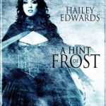 Review: A Hint of Frost by Hailey Edwards