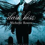 Review: Dark Kiss by Michelle Rowen