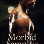 Promo: Morbid Seraphic by S.K. Whiteside (editor)