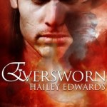 Promo: Eversworn by Hailey Edwards