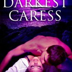 Review: Darkest Caress by Kaylea Cross