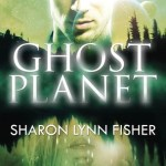 Interview with Sharon Lynn Fisher + Giveaway: Ghost Planet + Excerpt