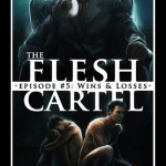 Fluttering Thoughts: The Flesh Cartel #5: Wins and Losses by Rachel Haimowitz, Heidi Belleau
