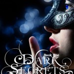 Dark Secrets by AM Hudson & Giveaway