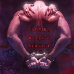 Review: The Vampire Queen's Servant (Vampire Queen #1) by Joey W. Hill