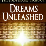Review: Dreams Unleashed (The Prophecies) by Linda Hawley