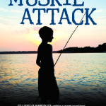 Spotlight: Muskie Attack: An Up North Adventure by G.M. Moore