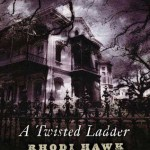 Fluttering Thoughts: A Twisted Ladder by Rhodi Hawk