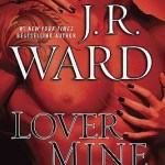 Fluttering Thoughts: Lover Mine by J.R. Ward