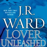 Review: Lover Unleashed by J.R. Ward