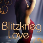 Blitzkrieg Love by Livia Olteano Cover Reveal