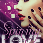 Spin My Love by Chantal Fernando