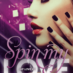 Spin My Love by Chantal Fernando
