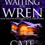 Waiting For Wren by Cate Beauman Excerpt & Giveaway