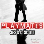 Playmates by Jess C. Scott