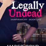 Legally Undead by Margo Bond Collins Excerpt