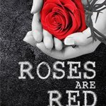 Roses Are Red by J.B. Kantt Excerpt