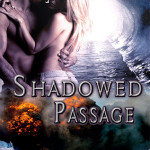 Shadowed Passage by Shyla Wolff Excerpt & Giveaway