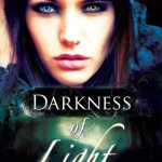 Blossoms & Flutters: Darkness of Light by Stacey Marie Brown