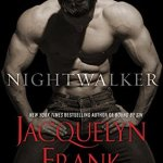 Nightwalker by Jacquelyn Frank