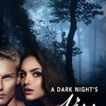 Blossoms & Flutters: A Dark Night's Kiss by Jenny A. Keating