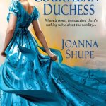 The Courtesan Duchess by Joanna Shupe