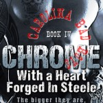 Indie Flutters: CHROME: With a heart Forged In Steele by Rie Warren