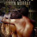 I Have You by Grein Murray Excerpt & Giveaway