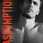 Indie Flutters: Assumption by Aurora Rose Reynolds