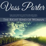 The Right Kind of Woman by Voss Porter Excerpt & Giveaway