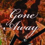 Gone Away by Elizabeth Noble Excerpt & Giveaway