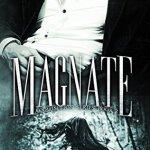 Indie Flutters: Magnate by Celia Aaron