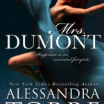 Indie Flutters: Mrs. Dumont by Alessandra Torre