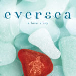 Blossoms & Flutters: Eversea by Natasha Boyd