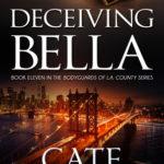 Deceiving Bella by Cate Beauman Excerpt & Giveaway