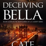 Deceiving Bella by Cate Beauman Excerpt & Giveaway