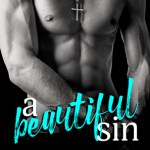 Blossoms & Flutters: A Beautiful Sin by Terri E. Laine & A.M. Hargrove