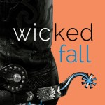 Indie Flutters: Wicked Fall by Sawyer Bennett