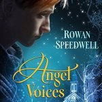 Angel Voices by Rowan Speedwell Excerpt & Giveaway